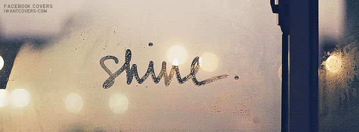 Shine Facebook Covers