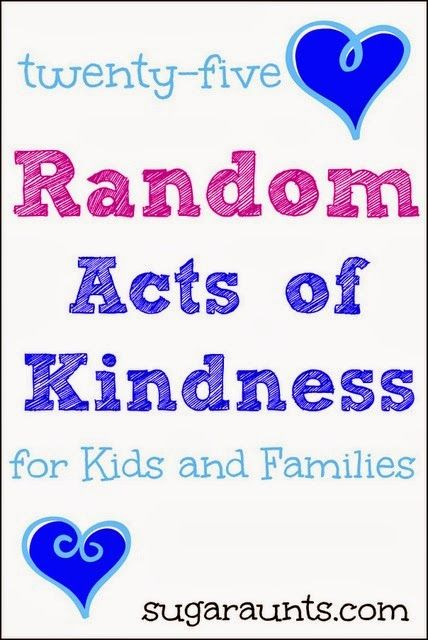 """* 25 Random Acts of Kindness for Kids and Families - some nice ideas for Cub Scouts to """"do a good turn daily"""""""