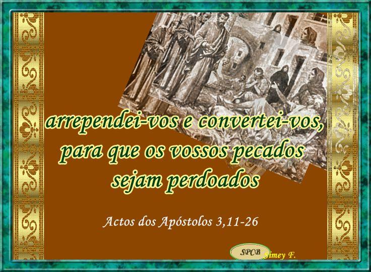 Salmos - Proverbios e passagens da Bíblia: Actos dos Apóstolos 3,11-26.