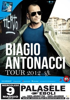 9 maggio 2012 - Biagio Antonacci @ Palasele
