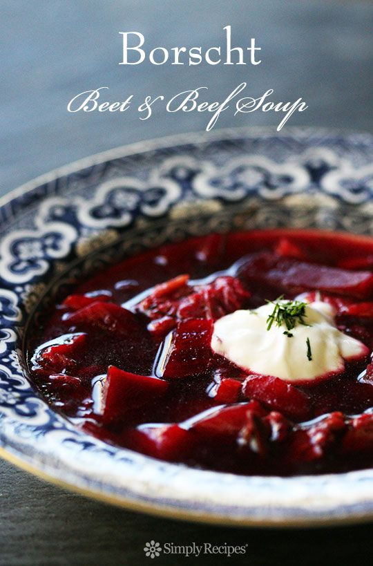 Delicious borscht soup made with fresh red beets, beef shank, onions, carrots, potatoes, cabbage, dill, and sour cream. ~ SimplyRecipes.com
