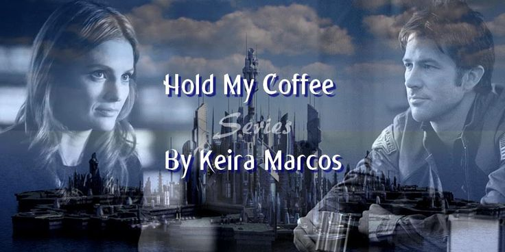 Hold My Coffee (Series) – Keira Marcos