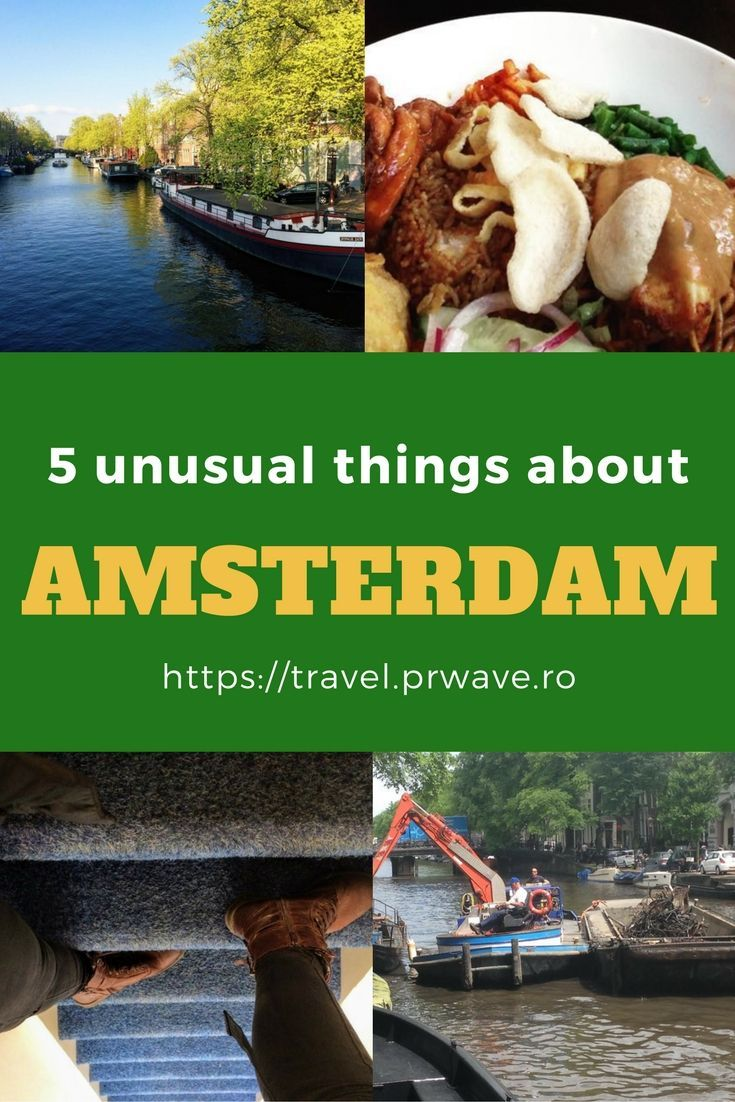 5 Unusual Things About Amsterdam, The Netherl