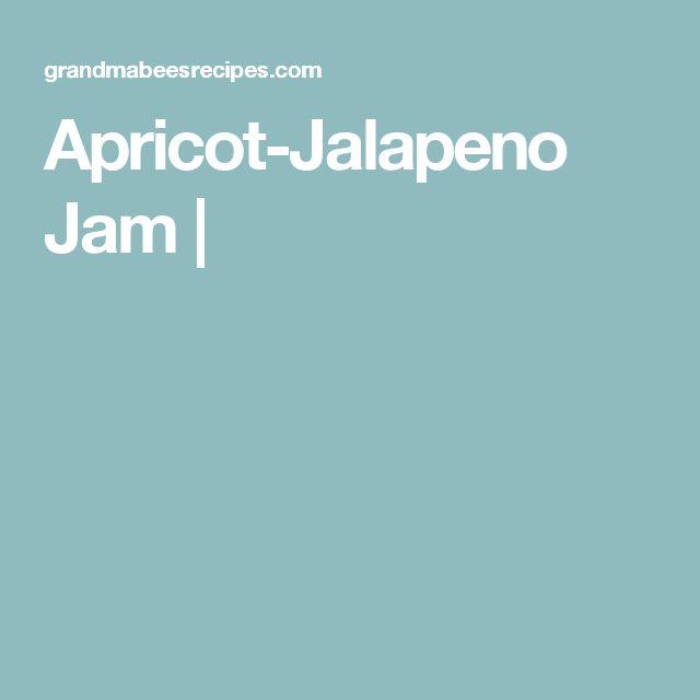 Apricot-Jalapeno Jam  