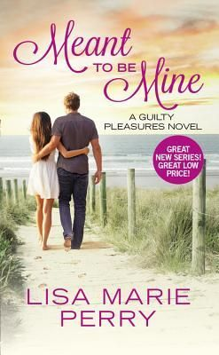Spotlight & Giveaway: Meant to Be Mine by Lisa Marie Perry