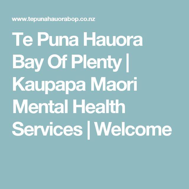 Te Puna Hauora Bay Of Plenty | Kaupapa Maori Mental Health Services | Welcome