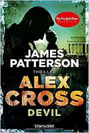 Devil - Alex Cross 21: Thriller: Amazon.de: James Patterson, Leo Strohm: Bücher