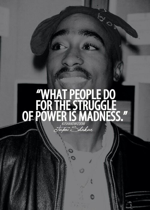 What people do for the struggle of power is madness