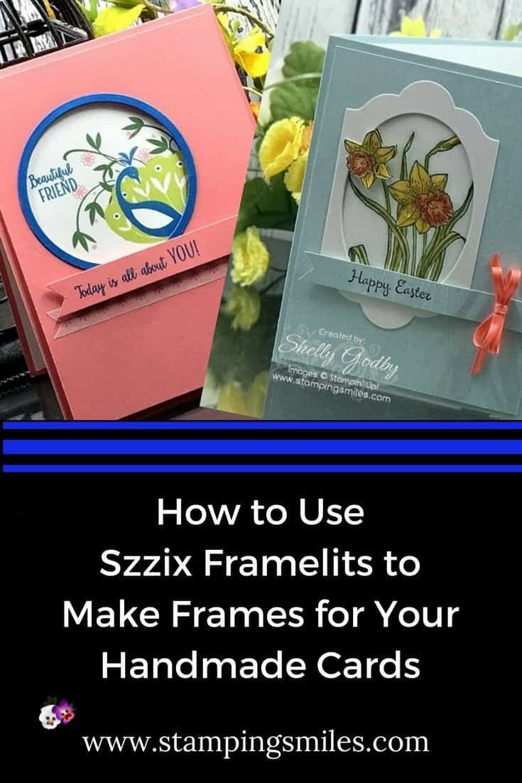 How To Use Sizzix Framelits Dies To Make Frames For Your Handmade