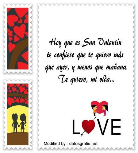 los mejores mensajes y tarjetas del dia del amor y la amistad,descargar bonitas dedicatorias del dia del amor y la amistad: http://www.datosgratis.net/saludos-de-san-valentin-para-mi-amor/