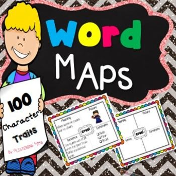 Character Traits -100  vibrantly colored character trait word map graphic organizers. Perfect to use when students are learning all about character traits, vocabulary, synonyms and definitions of words.