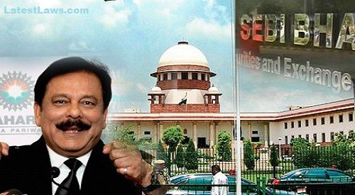 SC directs SEBI to start selling off 87 Sahara Properties, after Subrata Roy failed to do so