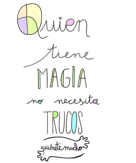 ¡Hay quien sabe ser magia y no necesita de trucos! #FelizViernes