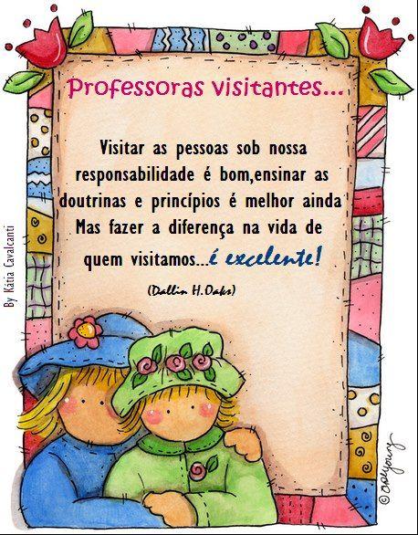 Sociedade de socorro virtual...: IDEIAS PARA AS PROFESSORAS VISITANTES...
