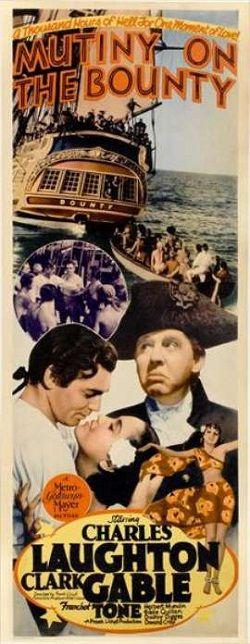 """Mutiny on the Bounty"" (1935) / Director: Frank Lloyd Writers: Talbot Jennings (screenplay), Jules Furthman (screenplay) / Stars: Charles Laughton, Clark Gable, Franchot Tone #poster"