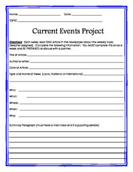 Weekly Current Events Project Template that can be paired with weekly newspaper, magazine or internet news stories.Keep kid current with the events happening in their world and practice analyzing informational news stories that they can relate to.This is a recording template for students to use along side whatever informational news story they read.