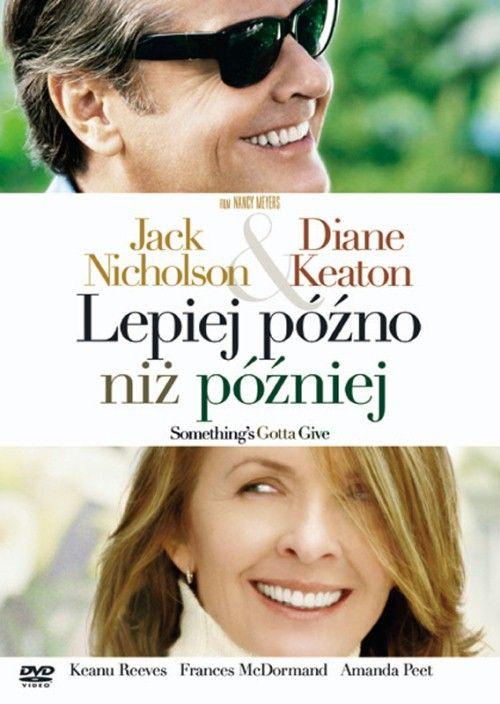 Lepiej późno niż później (2003)