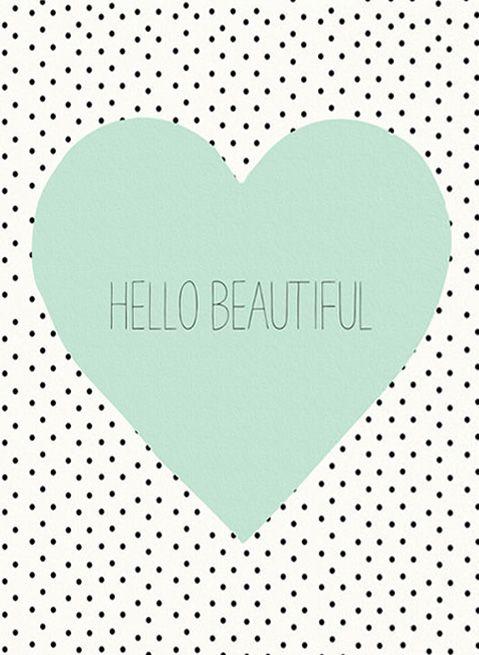 Hello (my) Beautiful (Michelle)!