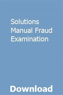 Solutions Manual Fraud Examination Design Guide Study Guide Solutions