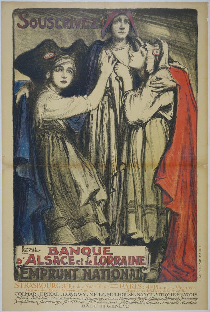 Souscrivez! Banque d'Alsace et de Lorraine / Charles Fouqueray /  France - 1920 /  32 x 48 in (81 x 121 cm) / Buy bonds!  Bank of Alsace and Lorraine  National Bonds