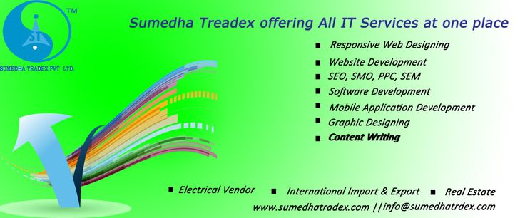 #‎Sumedha‬ ‪#‎Tradex‬ is a ‪#‎Delhi‬ (‪#‎India‬) based ‪#‎company‬ which specializes in ‪#‎import‬ ‪#‎export‬, ‪#‎real‬ ‪#‎estate‬, ‪#‎electrical‬ vendor, ‪#‎IT‬ services, ‪#‎website‬ ‪#‎designing‬ ‪#‎Development‬, ‪#‎SEO‬ & ‪#‎SMO‬ to clients all over ‪#‎world‬. For info visit @ http://www.sumedhatradex.com and Call @ +91-011-65157809 , +91-9210291240