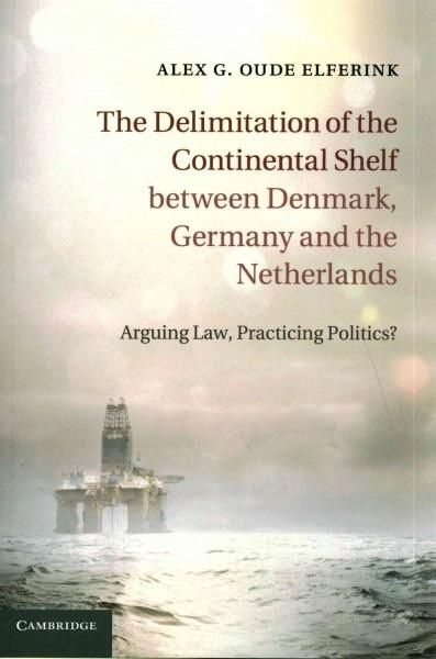 The Delimitation of the Continental Shelf Between Denmark, Germany and the Netherlands: Arguing Law, Practicing P...