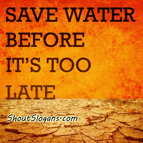 Save water so you don't regret it!