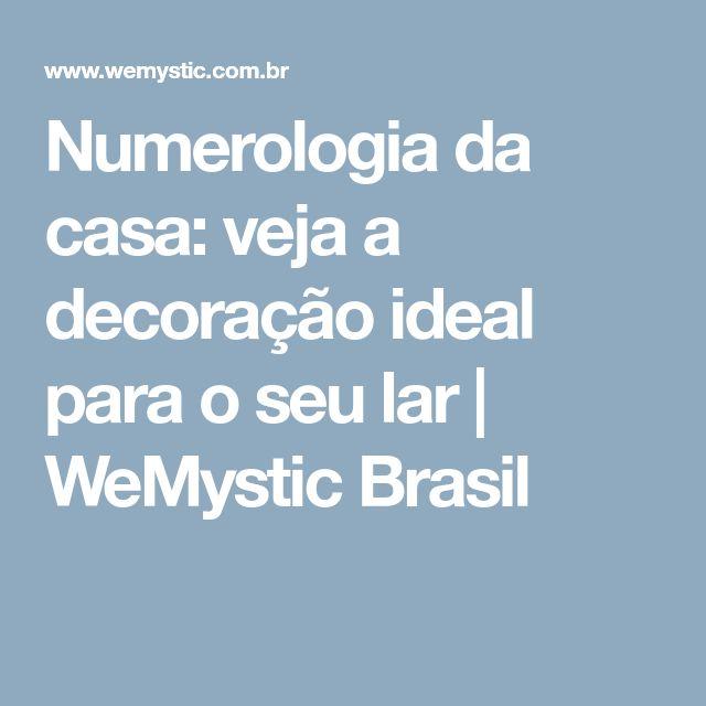 Numerologia da casa: veja a decoração ideal para o seu lar | WeMystic Brasil