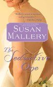 The Seductive One (Marcelli Sisters of Pleasure Road Book 3) by [Mallery, Susan]