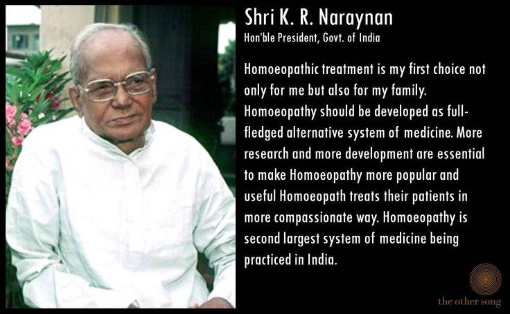 Shri K R Narayanan quote on #homeopathy