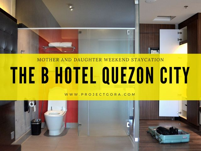 Project Gora: Hotel Review: Booking The B Hotel in Quezon City with Traveloka