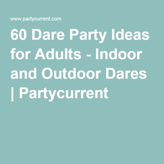 17 Best Party Ideas For Adults On Pinterest