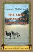 Bestseller Books Online The Good Husband of Zebra Drive (No. 1 Ladies' Detective Agency, Book 8) Alexander Mccall Smith $11.2  - http://www.ebooknetworking.net/books_detail-1400075726.htmlWorth Reading, Zebras Drive, Detective Agency, Bestselling Book, Book Online, Book Worth, Books Online, Alexander Mccall, Mccall Smith