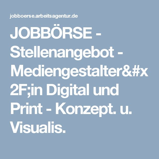 JOBBÖRSE - Stellenangebot - Mediengestalter/in Digital und Print - Konzept. u. Visualis.