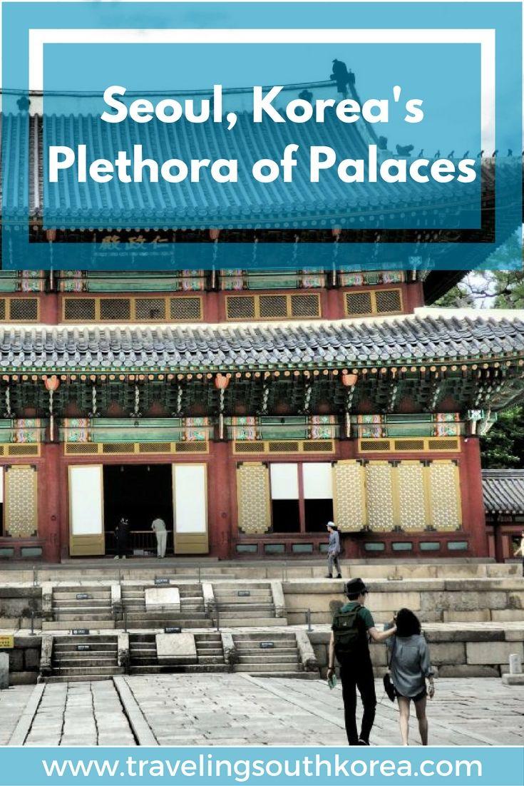 All about Seoul Korea's palaces