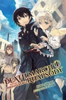 Death March to the Parallel World Rhapsody, Vol. 1 (light novel) DOWNLOAD PDF/ePUB [Hiro Ainana] - ARTBYDJBOY-BOOK