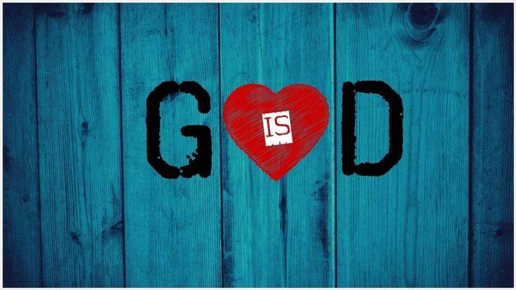 God Is Love Wallpaper | god is love desktop wallpaper, god is love iphone wallpaper, god is love wallpaper, god is love wallpaper hd, god is love wallpaper pictures