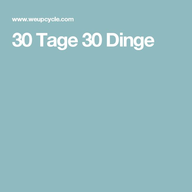 30 Tage 30 Dinge