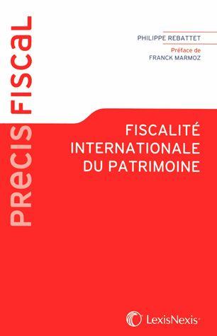 Fiscalite Internationale Du Patrimoine Philippe Rebattet Fiscalite Patrimoine Impot Sur Le Revenu