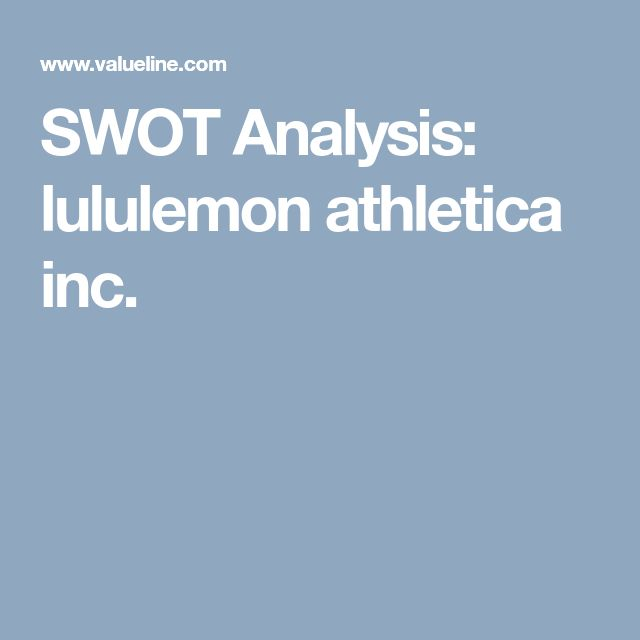 SWOT Analysis: lululemon athletica inc.