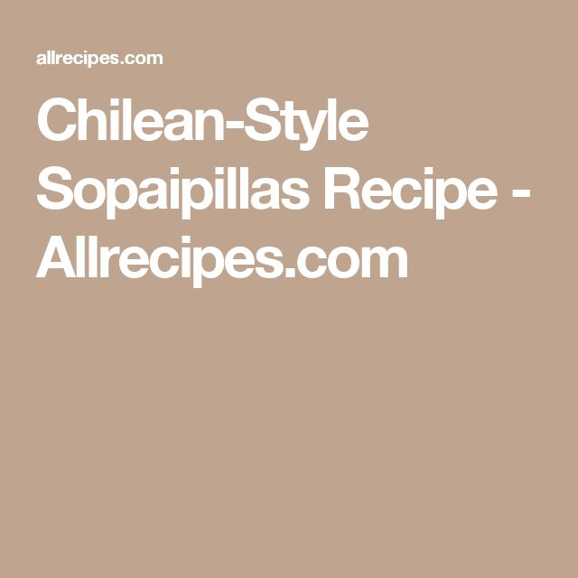 Chilean-Style Sopaipillas Recipe - Allrecipes.com