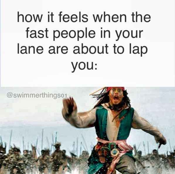 When the lane leader is catching up behind you during practice: