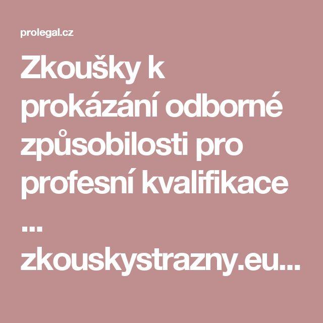 Zkoušky k prokázání odborné způsobilosti pro profesní kvalifikace ... zkouskystrazny.eu - Potom musíte vykonat zkoušku profesní kvalifikace, jinak vás musí váš zaměstnavatel propustit! ... Kód profesní kvalifikace strážný je 68-008-E