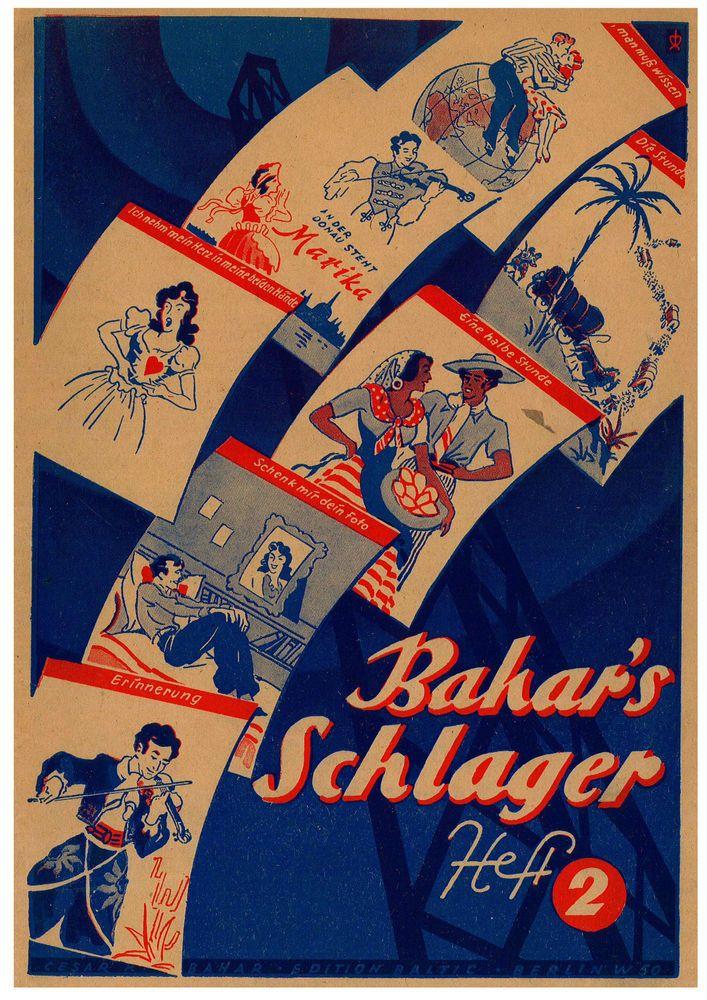 BAHAR'S SCHLAGER HEFT2 - FRED RAYMOND - JENO HUSZKA - E. DI LAZZARO - SONGBOOK