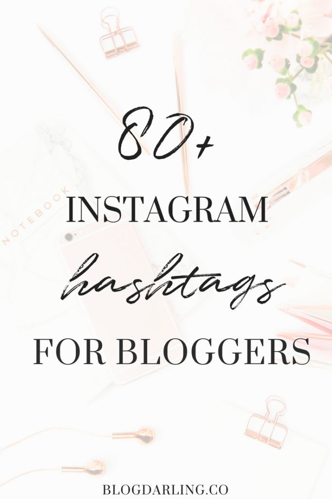 Instagram Hashtags for Bloggers | Best Instagram hashtags | Instagram Marketing Tips
