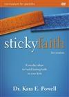 Sticky Faith Parent Curriculum by Kara E. Powell