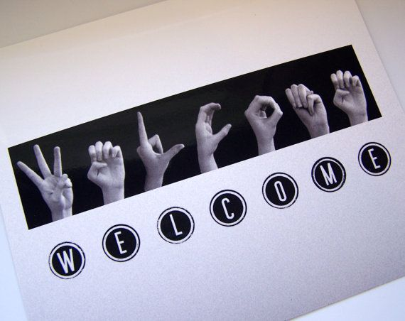 WELCOME sign  ASL Sign Language Letters  by LoveLettersbyEmily, $8.00