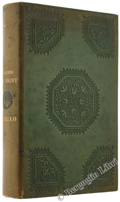 STELLO. De Vigny Alfred. 1901 - Bergoglio Libri d'Epoca