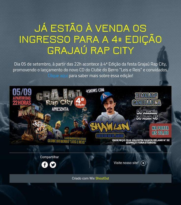 Ingressos para a 4º Edição Grajaú Rap City