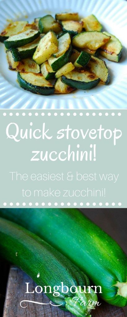 Simply sauteing zucchini on the stove top is one of my favorite ways to cook it! It's so simple and quick, it may be the best way to make zucchini!